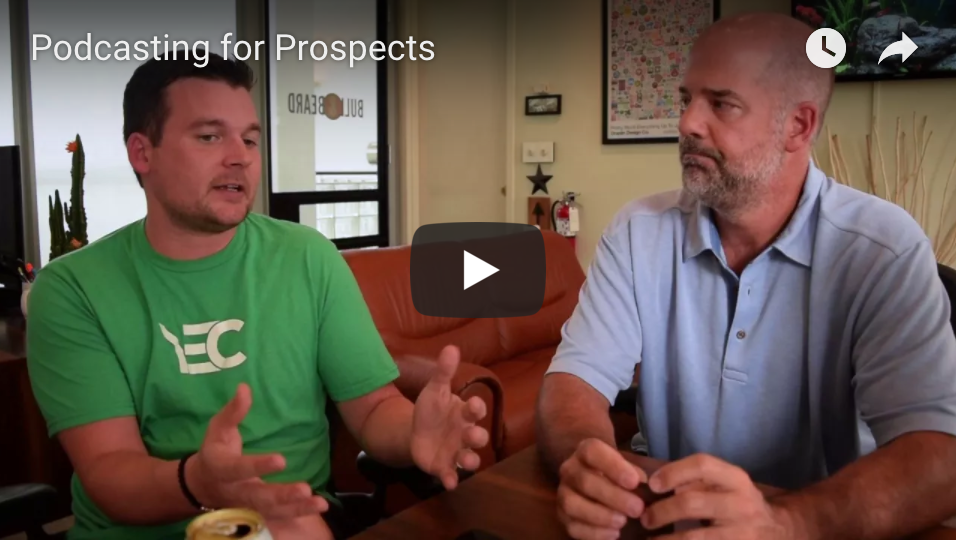 VIDEO: Podcasting for Prospects
